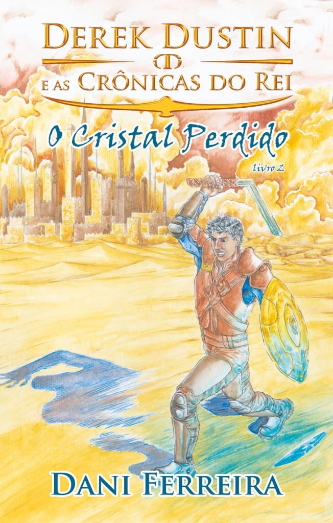 Imagem ilustrativa - Derek Dustin e As Crônicas do Rei Livro 2 - O Cristal Perdido