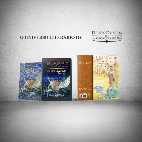 O Universo Literário de Derek Dustin e As Crônicas do Rei