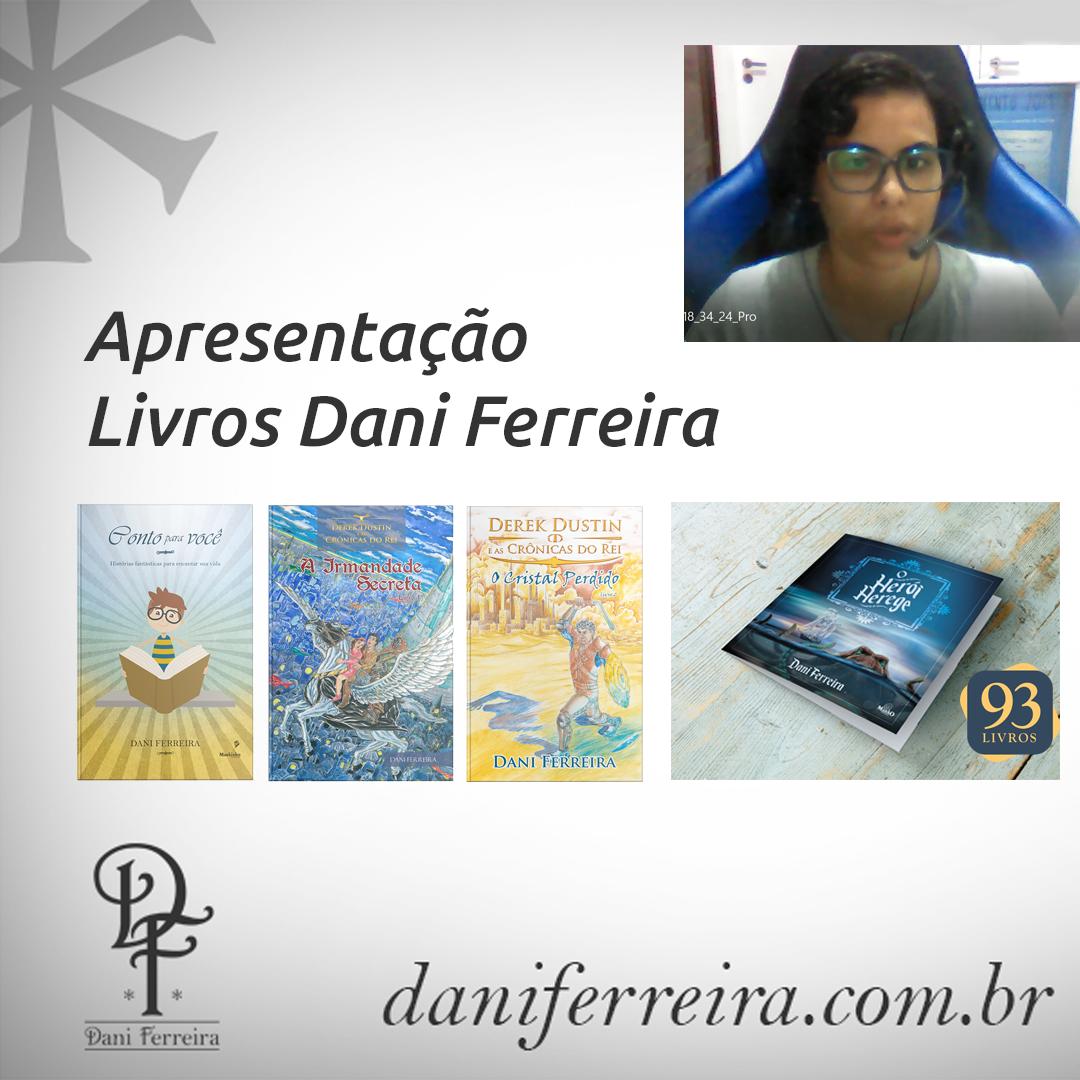 Apresentação Livros Dani Ferreira 2019